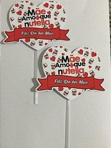 MÃE NUTELLA CORAÇÃO TOPO DE BOLO (PAPEL FOTOGRÁFICO)