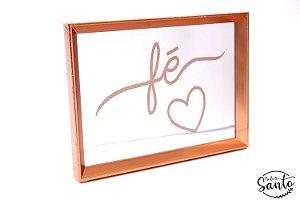"""Quadro Decorativo (com espelho) """"Fé"""" - Rose Gold"""