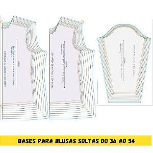 Kit Bases (MALHARIA) para blusas mais soltas do tamanho 36 ao 54
