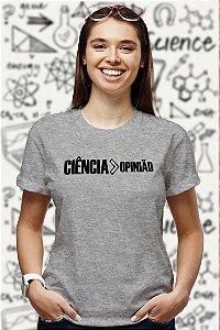Ciência > Opinião (T-Shirt Unissex)
