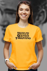 Written and Directed by Quentin Tarantino (T-shirt Unissex)