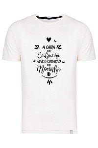 Camiseta A Cara É De Cachaceira Mas O Coração É De Mocinha