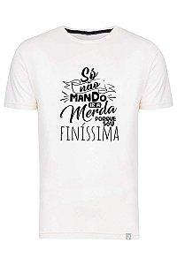 Camiseta Só Não Mando Ir A Merda Porque Sou Finíssima