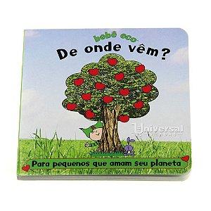 """Livro Infantil Ecológico Educativo """"De onde vêm?"""" Bebê Eco"""
