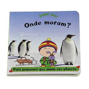 """Livro Infantil Ecológico Educativo """"Onde moram?"""" Bebê Eco"""