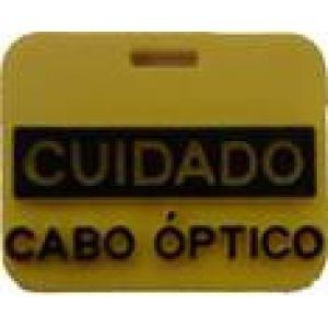 PLAQUETA CUIDADO CABO ÓPTICO 2,5 X 2 CM