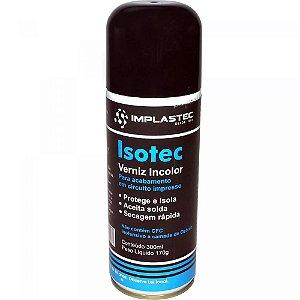 Isotec Verniz Incolor Implastec Aerossol Sem CFC 170g 300ml