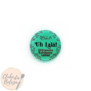 Hidratante Esfoliante Labial Uh Lalá! - Dalla Makeup