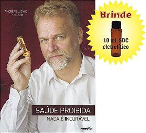 """Livro """"Saúde Proibida"""" - Andreas Kalcker (versão impressa)"""