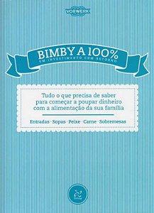 LIVRO DE RECEITAS A BIMBY A 100%