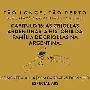 Especial ABS Aula de degustações on-line 25/10 - As Criollas Argentinas