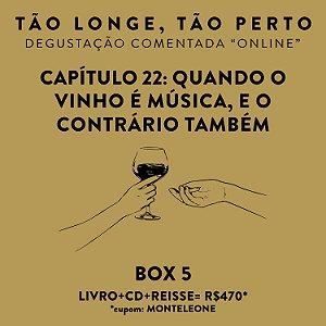 Box 5 - Degustações on-line 30/04 - Quando o Vinho é música, e o contrário também
