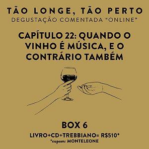 Box 6 - Degustações on-line 30/04 - Quando o Vinho é música, e o contrário também