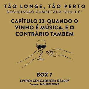 Box 7 - Degustações on-line 30/04 - Quando o Vinho é música, e o contrário também