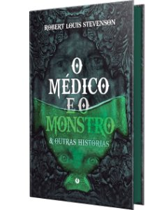 : O médico e o monstro & outras histórias
