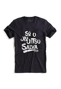 Tshirt Só o BJJ