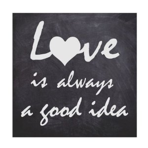 PLACA LOVE IS ALWAYS 25X25CM