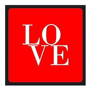 PLACA LOVE 25X25CM