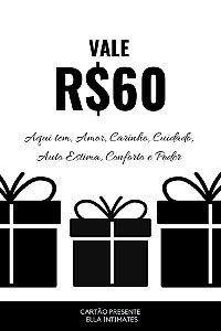 Cartão Presente R$60,00