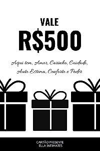 Cartão Presente R$500,00
