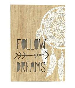 Tela Led Follow Your Dreams