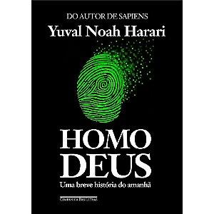 Homo Deus. Uma breve historia do amanhã
