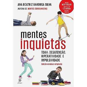 Mentes Inquietas: TDAH: desatenção, hiperatividade e impulsividade