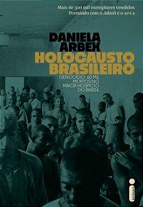 O holocausto brasileiro