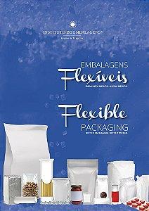 Embalagens Flexíveis - Flexible Packaging.