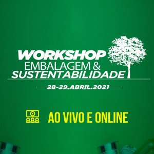 WORKSHOP EMBALAGEM E SUSTENTABILIDADE 2021 (c/Kit de Referência em Embalagens)