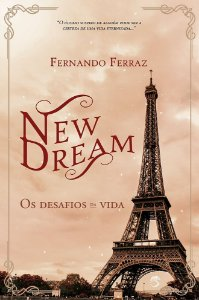 New Dream  -Os Desafios da Vida (Pré-venda)