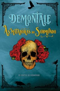 Demontale - As matadoras do submundo