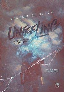 Unfeeling - Interruptor de Emoções