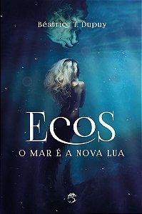 Ecos - O mar é a nova lua