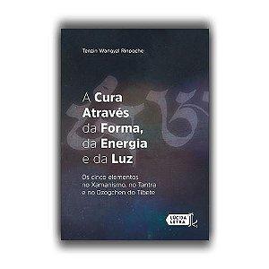 Livro A cura através da forma, da energia e da luz