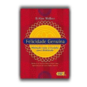 Livro Felicidade genuína: Meditação como o caminho para a realização