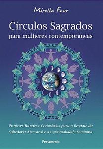 Livro Círculos Sagrados Para Mulheres Contemporâneas