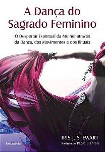 Livro A Dança do Sagrado Feminino