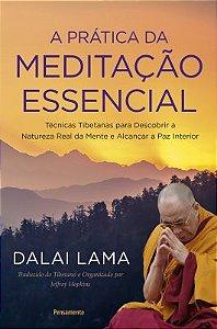 Livro A Prática da Meditação Essencial