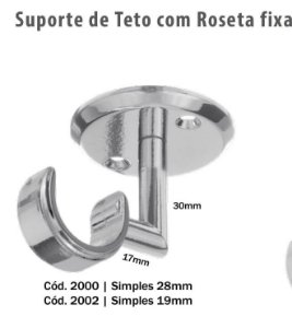 SUPORTE DE TETO COM ROSETA FIXA