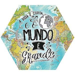 Placa Decorativa em MDF - O mundo é grande LITOARTE