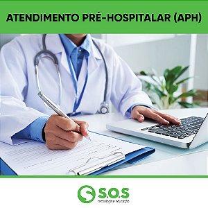 Atendimento Pré Hospitalar (APH)