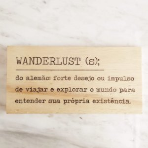 Plaquinha Wanderlust