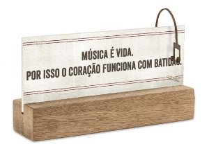 """BLOCO PLACA P """"MUSICA É VIDA..."""""""