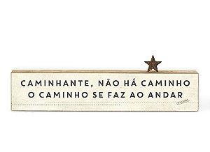 """BLOCO DE PALAVRA ID """"CAMINHANTE, NÃO..."""""""