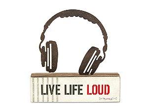 """ESCULTURA DE MESA FERRO HEADPHONE """"LIVE LIFE LOUD"""""""
