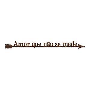 FRASE DE FERRO AMOR QUE NÃO SE MEDE