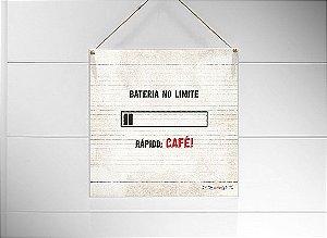 """QUADRO 20X20 """"BATERIA NO LIMITE, RAPIDO CAFÉ"""""""