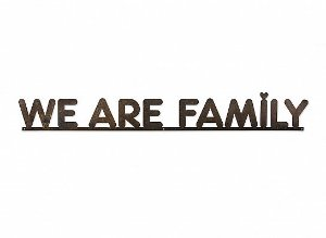 "FRASE FERRO G ""WE ARE FAMILY"""