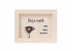 """QUADRO MINI MADEIRA CLARA """"FAÇA CAFÉ..."""""""